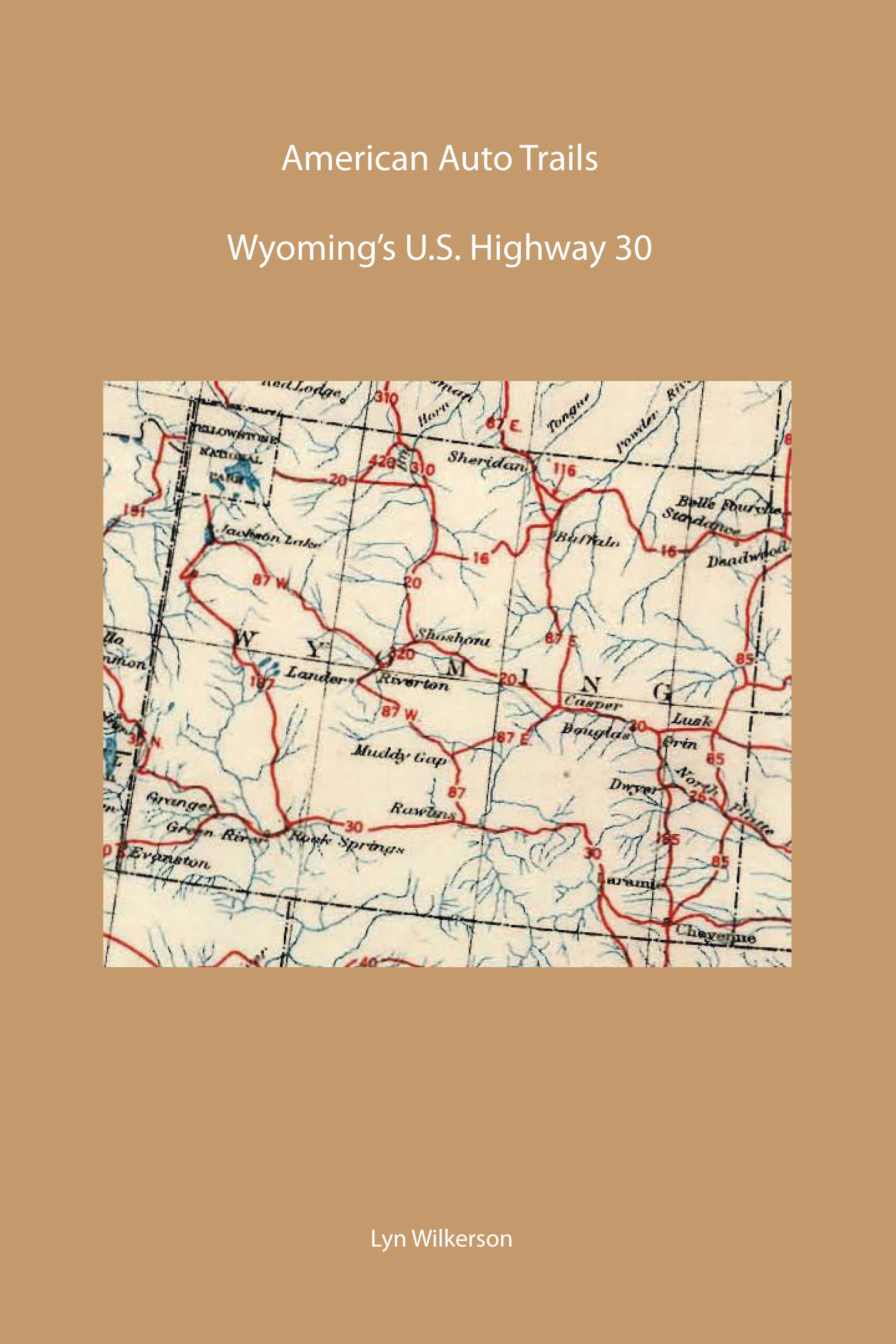 Updated American Auto TrailWyomings US Highway Historic - Us highway 30 map
