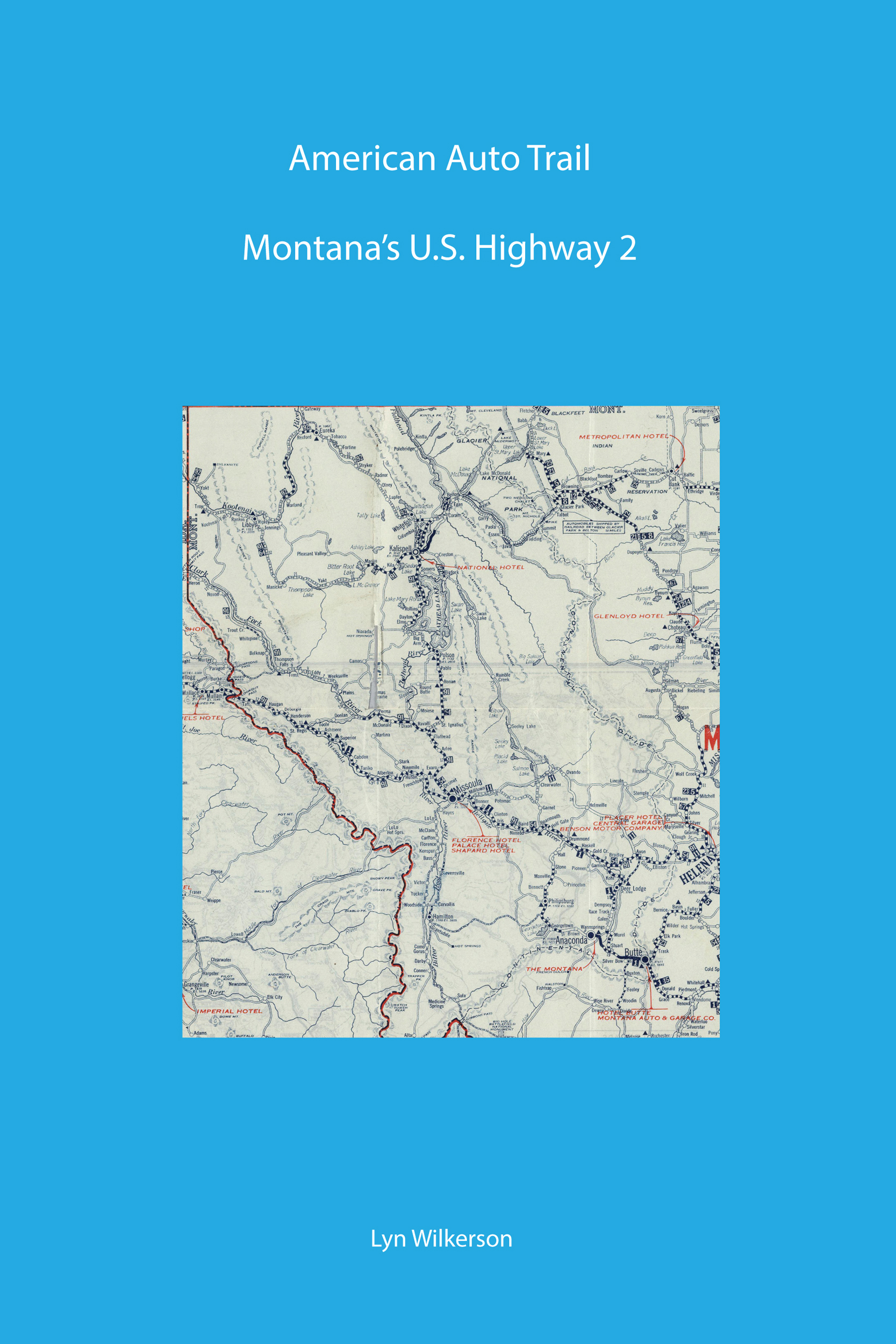 American Auto Trail Montanas Us Highway 2 Second Edition Now - Us-highway-2-map