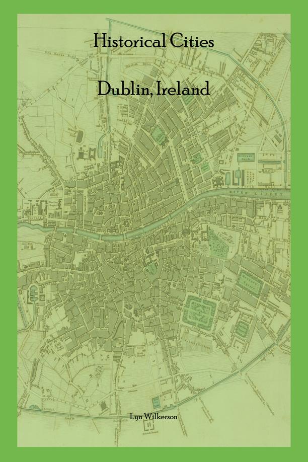 Google Map Of Dublin Ireland.Historical Cities Dublin Ireland Is Now Available On Google Maps