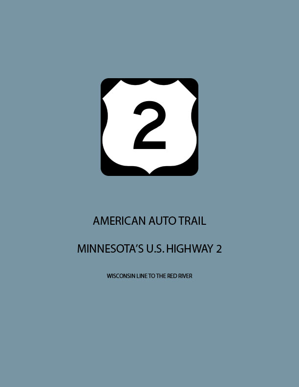 American Auto Trail Minnesotas Us Highway 2 Is Now Available On - Us-highway-2-map